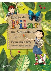 DIARIO DE PILAR NA AMAZONIA - 3ªED.(2019)