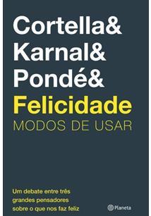 FELICIDADE: MODOS DE USAR