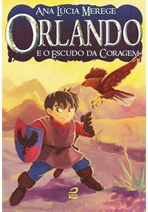 ORLANDO E O ESCUDO DA CORAGEM