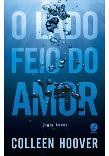 LIVRO O LADO FEIO DO AMOR (UGLY LOVE)