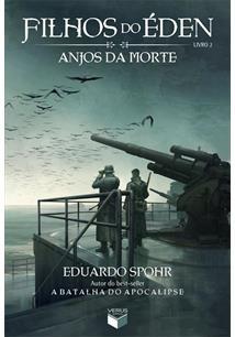 FILHOS DO EDEN - LIVRO 2: ANJOS DA MORTE - 16ªED.(2013)