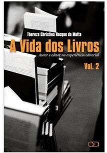 VIDA DOS LIVROS, A VOL. 2