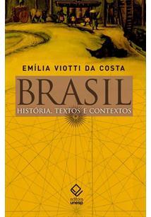 BRASIL: HISTORIA, TEXTOS E CONTEXTOS