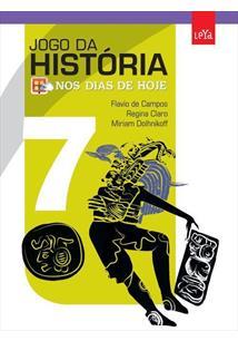 JOGO DA HISTORIA NOS DIAS DE HOJE: 7º ANO