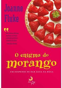 O ENIGMA DO MORANGO - 1ªED.(2012)