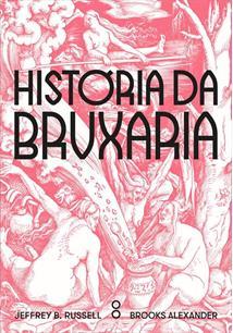 HISTORIA DA BRUXARIA - 2ªED.(2019)