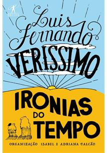IRONIAS DO TEMPO