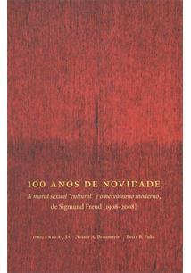 "100 ANOS DE NOVIDADE: A MORAL SEXUAL ""CULTURAL"" E O NERVOSISMO MODERNO, DE SIGM..."