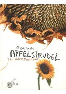O GOSTO DO APFELSTRUDEL - 1ªED.(2010)