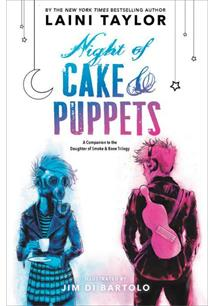 NIGHT OF CAKE AND PUPPETS - 1ªED.(2017)