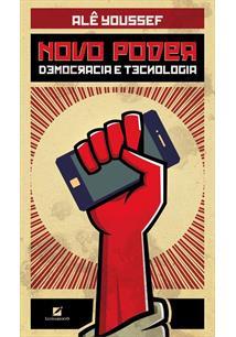 NOVO PODER: DEMOCRACIA E TECNOLOGIA