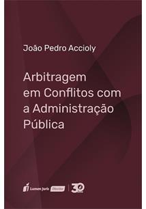 ARBITRAGEM EM CONFLITOS COM A ADMINISTRALÇAO PUBLICA