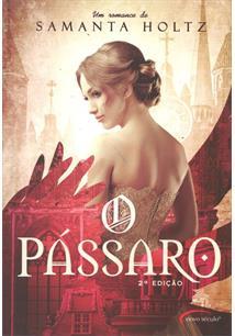LIVRO O PASSARO - 2ªED.(2014)