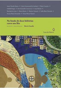 NO FUNDO DE DOZE HISTORIAS CORRE UM RIO