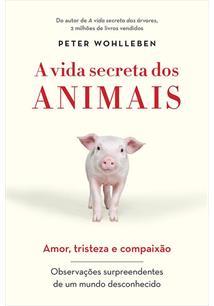 A VIDA SECRETA DOS ANIMAIS: AMOR, TRISTEZA E COMPAIXAO - OBSERVAÇOES SURPREENDE...