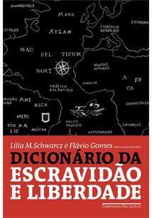 DICIONARIO DA ESCRAVIDAO E LIBERDADE