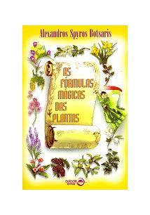 AS FORMULAS MAGICAS DAS PLANTAS