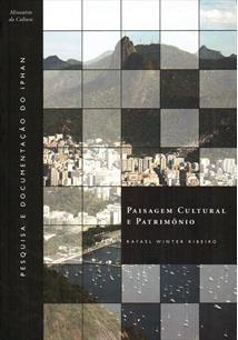 PAISAGEM CULTURAL E PATRIMONIO - 1ªED.(2007)
