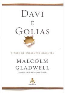 LIVRO DAVI E GOLIAS: A ARTE DE ENFRENTAR GIGANTES