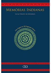 LIVRO MEMORIAS INDIANAS: UMA VIAGEM EM 108 FRAGMENTOS POETICOS