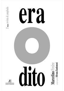 ERA O DITO - 2ªED.(2002)