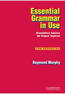 ESSENTIAL GRAMMAR IN USE: GRAMATICA BASICA DA LINGUA INGLESA