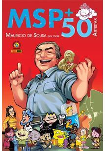 MSP + 50: MAURICIO DE SOUSA POR 50 ARTISTAS