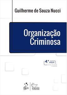 ORGANIZAÇAO CRIMINOSA - 4ªED.(2019)