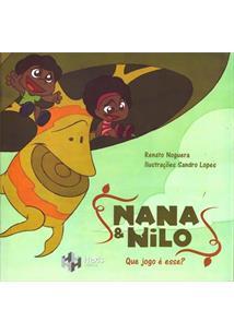 NANA & NILO: QUE JOGO E ESSE?