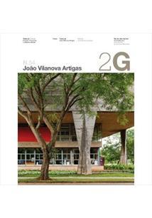 2G REVISTA INTERNACIONAL DE ARQUITECTURA N. 54 JOAO VILANOVA ARTIGAS