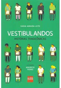 VESTIBULANDOS: HISTORIAS COMICAS - 1ªED.(2016)