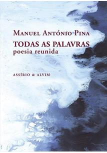 TODAS AS PALAVRAS: POESIA REUNIDA - 2ªED.(2012)