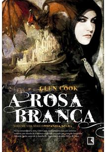 A ROSA BRANCA - 1ªED.(2014)