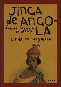LIVRO JINGA DE ANGOLA: A RAINHA GUERREIRA DA AFRICA