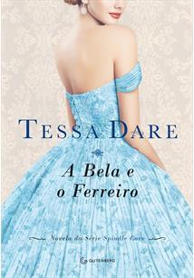 A BELA E O FERREIRO - 1ªED.(2016)