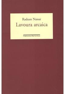 LAVOURA ARCAICA - 3ªED.(1989)