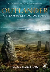 OUTLANDER: OS TAMBORES DO OUTONO (PARTE 2)
