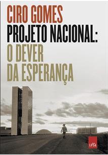 PROJETO NACIONAL: O DEVER DA ESPERANÇA - 1ªED.(2020)