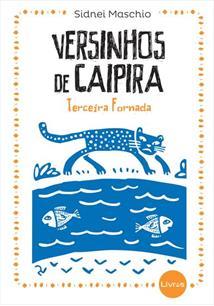 VERSINHOS DE CAIPIRA: TERCEIRA FORNADA