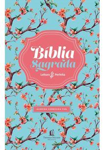 BIBLIA SAGRADA: LEITURA PERFEITA - ACF (CAPA FLORAL) - 1ªED.(2019)