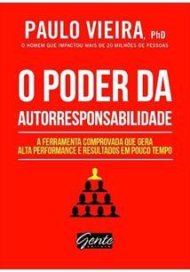 O PODER DA AUTORRESPONSABILIDADE: A FERRAMENTA COMPROVADA QUE GERA ALTA PERFORM...