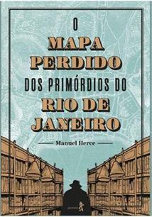 MAPA PERDIDO DOS PRIMORDIOS DO RIO