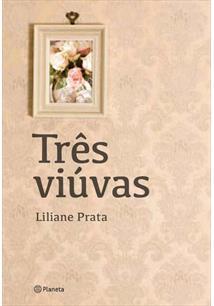 TRES VIUVAS - 1ªED.(2013)