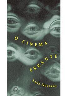 O CINEMA ERRANTE - 1ªED.(2013)