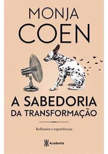 A SABEDORIA DA TRANSFORMAÇAO: REFLEXOES E EXPERIENCIAS - 2ªED.(2019)