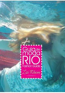 GUIA DE MODA RIO: FASHION GUIDE - 3ªED.(2011)