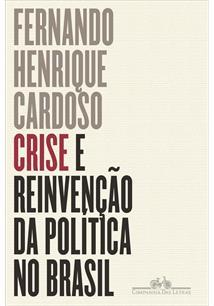 CRISE E REINVENÇAO DA POLITICA NO BRASIL