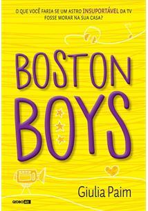 BOSTON BOYS - 2ªED.(2016)