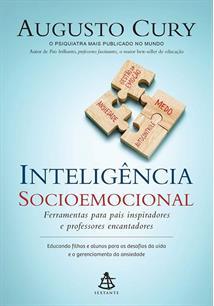 INTELIGENCIA SOCIOEMOCIONAL: FERRAMENTAS PARA PAIS INSPIRADORES E PROFESSORES E...