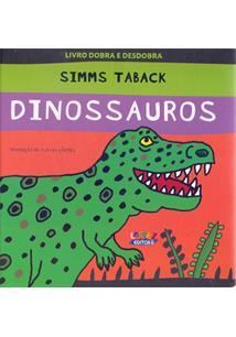 711512f37 DINOSSAUROS - Simms Taback - Livro